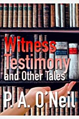Witness Testimony and Other Tales Kindle Edition