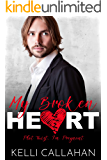 My Broken Heart (Plot Twist, I'm Pregnant Book 3)