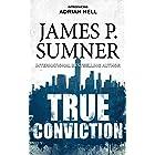True Conviction: A Thriller (Adrian Hell Series Book 1)