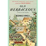 Old Herbaceous: A Novel of the Garden (Modern Library Gardening)