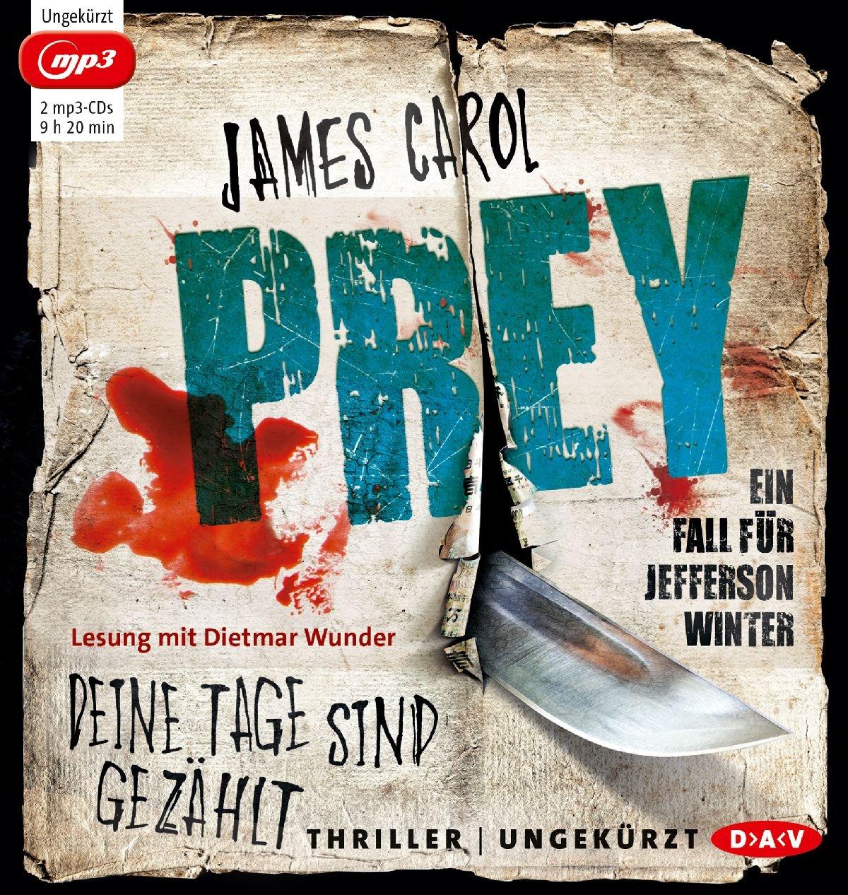 Prey - Deine Tage sind gezählt. Ein Fall für Jefferson Winter: Ungekürzte Lesung (2 mp3-CDs)