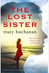 The Lost Sister: A gripping emotional page turner about dark family secrets Kindle Edition