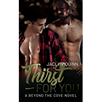 Thirst for You (A Beyond the Cove Novel Book 2) (English Edition)