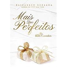 Mais que perfeitos: Bem-Casados (Portuguese Edition) Apr 28, 2018