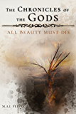 The Chronicles of the Gods: All Beauty Must Die