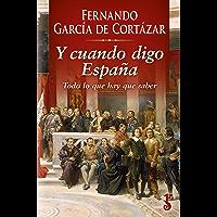Y cuando digo España: Todo lo que hay que saber
