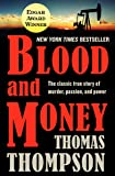 Blood and Money: The Classic True Story of