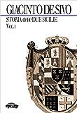 Storia delle Due Sicilie 1847-1861 - Vol. I (Pillole per la memoria)