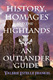 History, Homages and the Highlands: An Outlander Guide