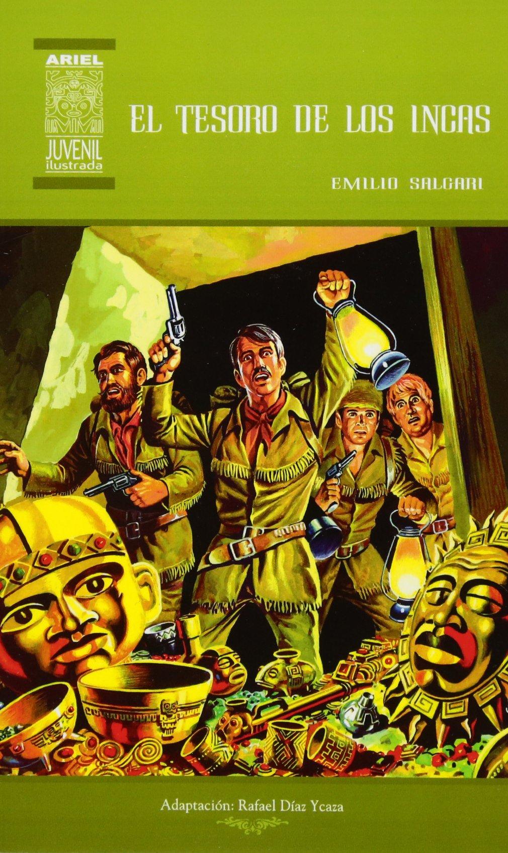 El Tesoro de los Incas: Volume 26 Ariel Juvenil Ilustrada: Amazon.es: Emilio Salgari, Nelson Jácome, Rafael Díaz Ycaza: Libros