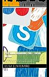 Personal Branding con i Social Media: Come Gestire la tua Immagine e Proteggere la tua Reputazione con i Blog, le Reti Sociali e gli altri Strumenti del Web2.0