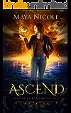 Ascend - A Reverse Harem Romance (Celestial Academy Book 1)