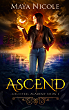 Ascend (Celestial Academy Book 1) (English Edition)