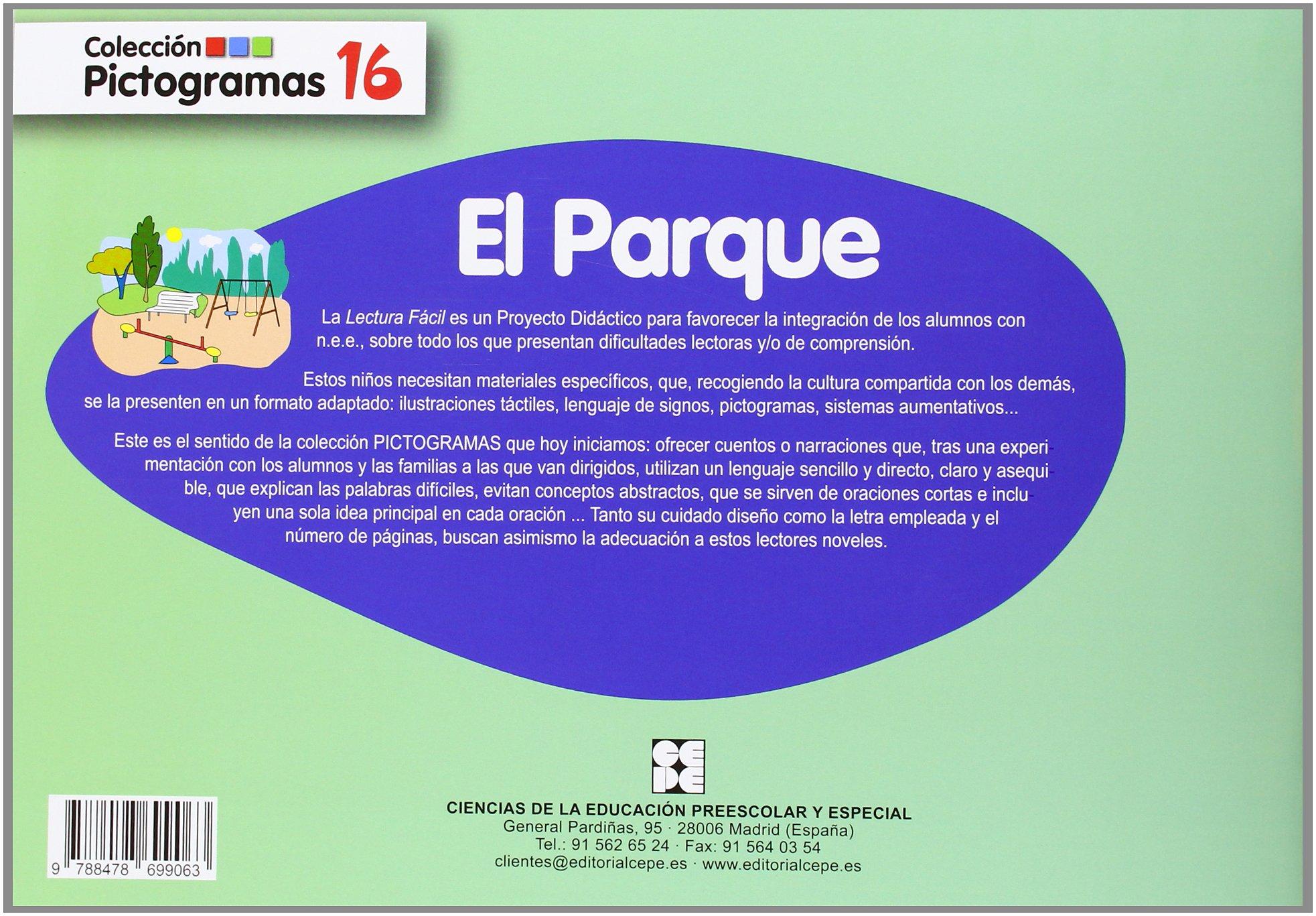 Pictogramas: El parque: 16 Pictogramas: lecturas fáciles para niños con dificultades: Amazon.es: Carrillo Rojo, María Luisa: Libros