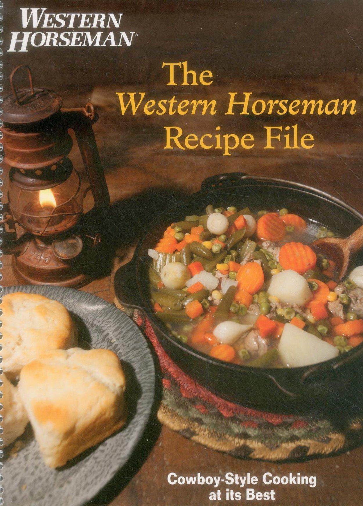 Western horseman recipe file cowboy style cooking at its best the western horseman recipe file cowboy style cooking at its best the editors of western horseman 9781493001798 amazon books forumfinder Images