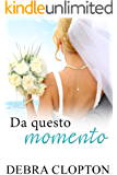 Da questo momento (Windswept Bay Vol. 1)
