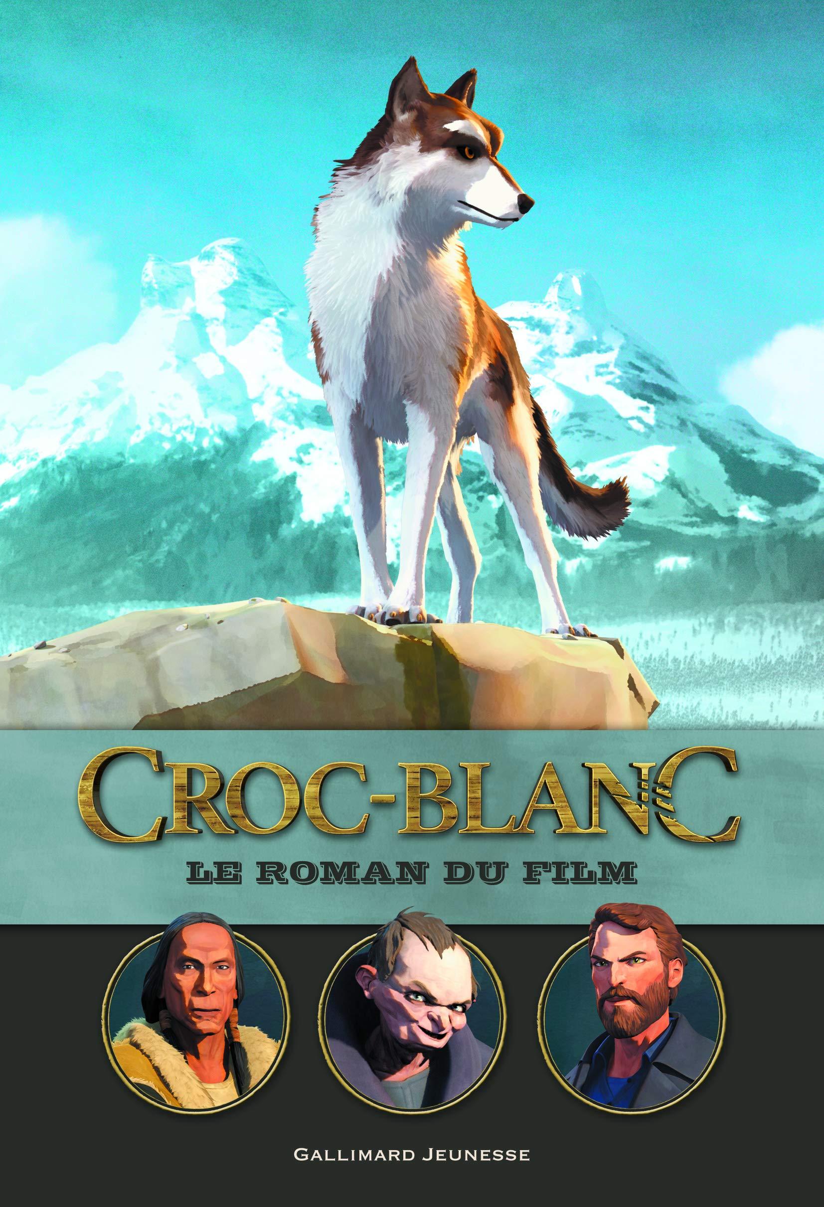 Livres Croc Blanc Le Collectif Du Film Roman qYFOwqp