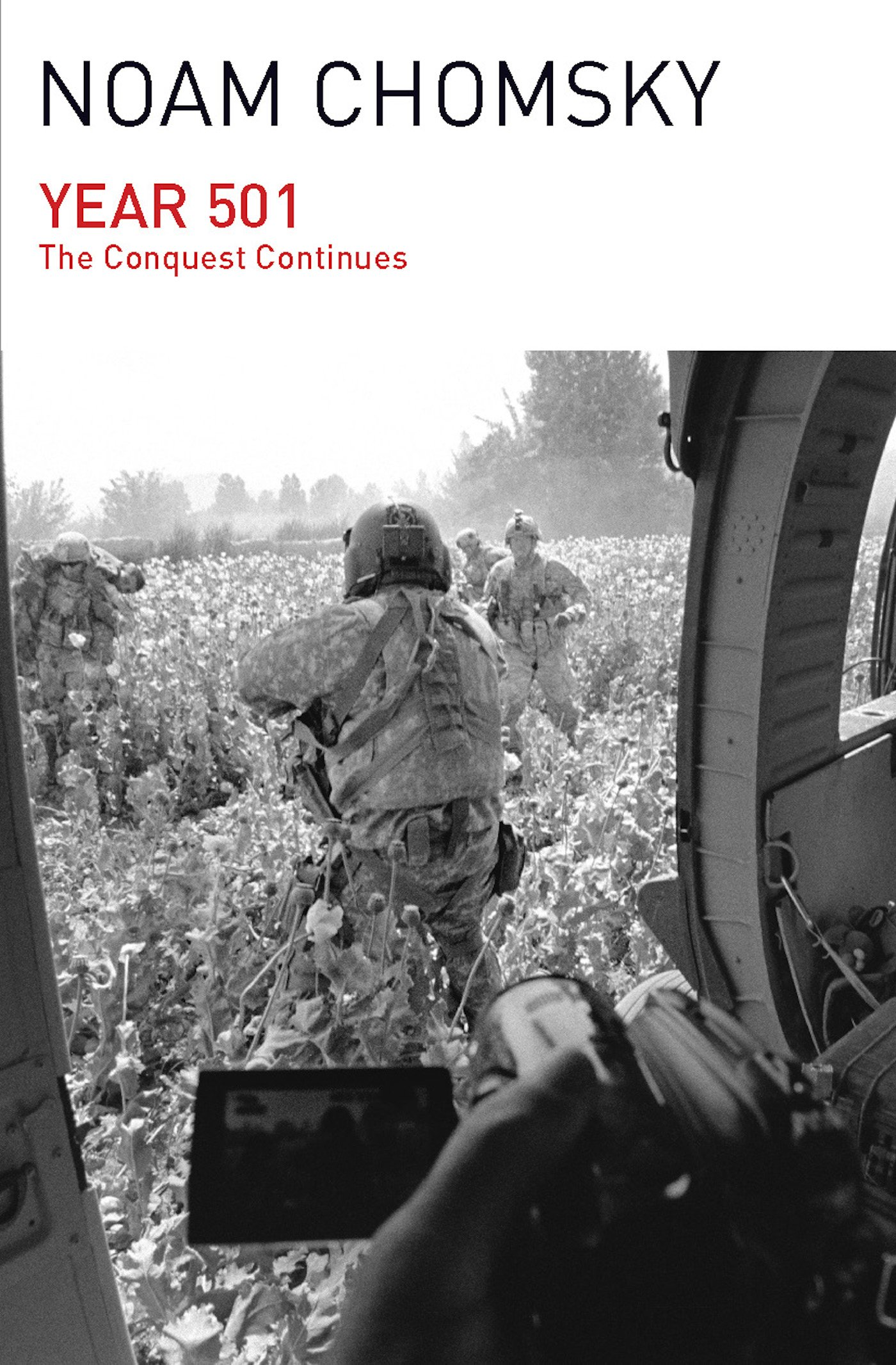 Year 501: The Conquest Continues: Noam Chomsky: 9781608464074: Amazon:  Books