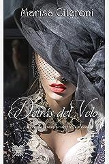 Detrás del velo: ¿Conocemos verdaderamente a las personas? (Serie familia Hellmoore nº 4) (Spanish Edition) Kindle Edition