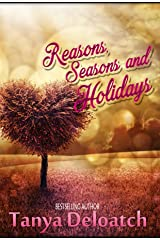 Reasons, Seasons and Holidays Kindle Edition