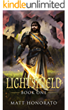 Lightshield: Book One (The Lightshield Epic 1)