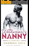 The Woodsman's Nanny - A Single Daddy Romance