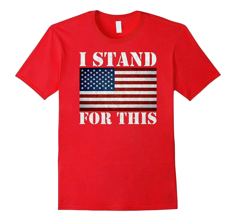 I Dont Kneel Tshirt - American U S flag T Shirt Men Women-TJ