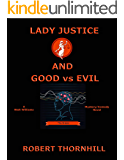 Lady Justice and Good vs Evil
