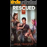Rescued: A Catgirl Harem Adventure (I Rescued A Catgirl Book 1)