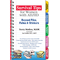 Survival Tips for Women with AD/HD: Beyond Piles, Palms, & Stickers: Beyond Piles, Palms, & Stickers