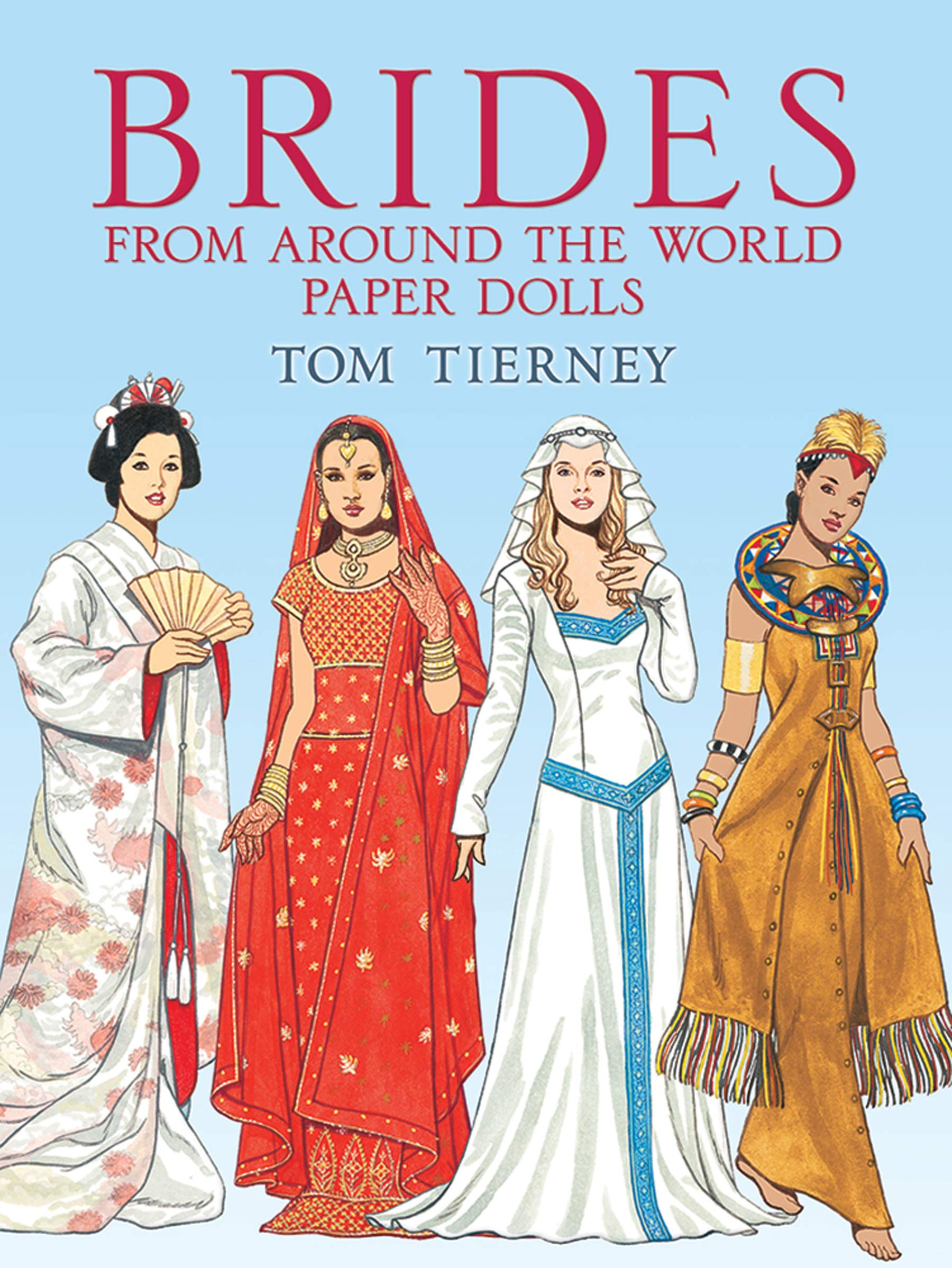Brides from Around the World Paper Dolls (Dover Paper Dolls) PDF