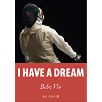 I have a dream (Big Ideas Book 8) (English Edition)