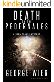 Death On The Pedernales (The Bill Travis Mysteries Book 5)