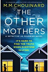 The Other Mothers: An absolutely gripping thriller with a shocking twist (A Detective Jo Fournier Novel Book 4) Kindle Edition