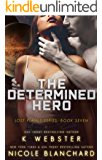 The Determined Hero (The Lost Planet Series Book 7)