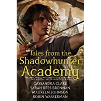 Tales from the Shadowhunter Academy (Margaret K. McElderry