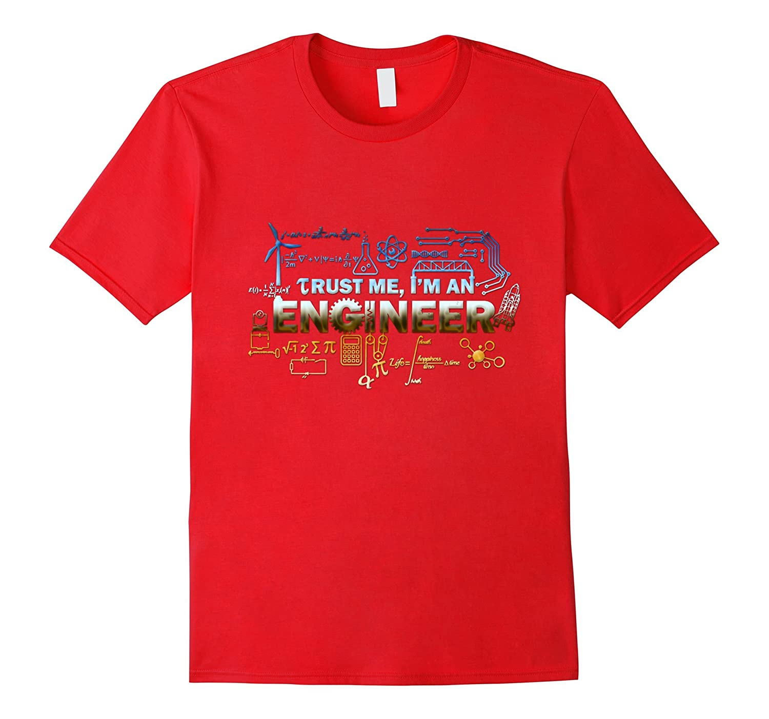 Trust Me, I'm An Engineer Shirt - Engineering Geek T-shirt-BN