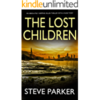 THE LOST CHILDREN an absolutely gripping killer thriller with a huge twist