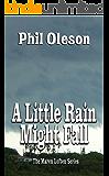 A Little Rain Might Fall (The Maren Lofton Series Book 3)