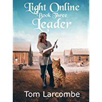 Light Online Book Three: Leader (English Edition)