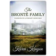 The Brontë Family: Passionate Literary Geniuses