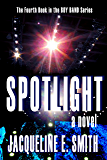 Spotlight (Boy Band Book 4)