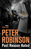 Past Reason Hated (Inspector Banks Series Book 5) (English Edition)
