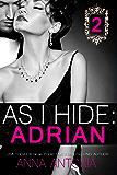 As I Hide: Adrian #2: Billionaire Grooms, Unexpected Brides