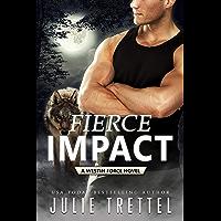 Fierce Impact (Westin Force Book 1) (English Edition)