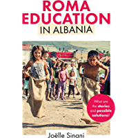 Improving Education for Roma in Albania (English Edition)