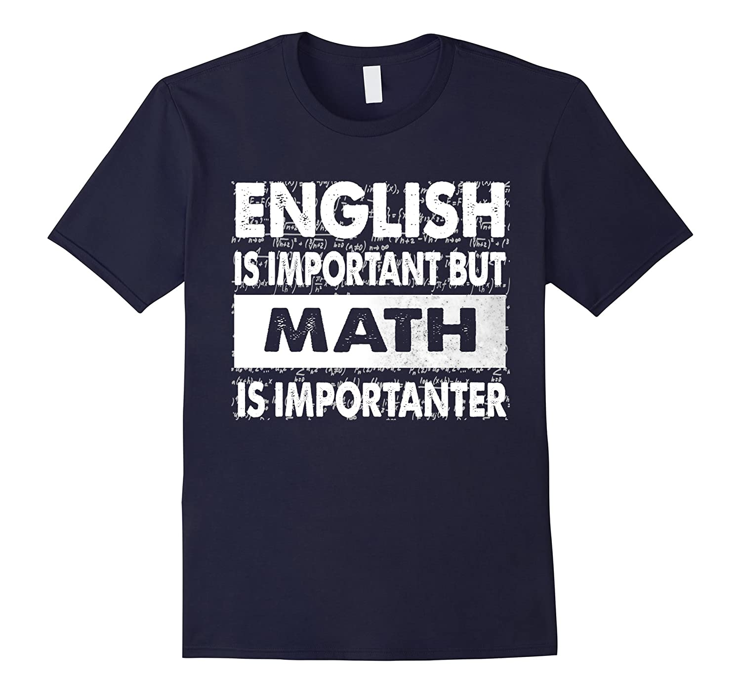 English Is Important But Math Is Importanter T-Shirt-Vaci