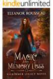 Magic & Memory Loss (Grimmer Legacy Book 3)