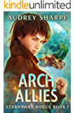 Arch Allies (Starhawke Rogue Book 1)
