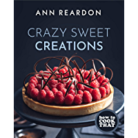 How to Cook That: Crazy Sweet Creations